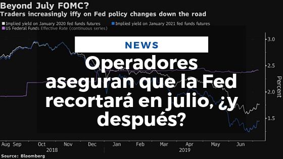 Mariano Aveledo Noticia Julio - Operadores aseguran que la Fed recortará en julio, y después