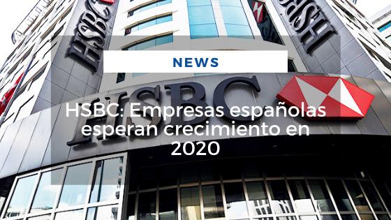 Mariano Aveledo Permuy Noviembre 14 - HSBC Empresas españolas esperan crecimiento en 2020