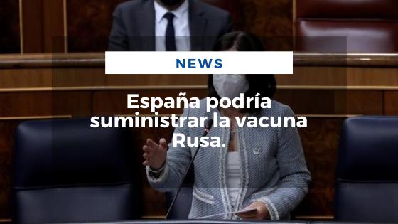 Mariano Aveledo Permuy Noticias Febrero 03 - España podría suministrar la vacuna Rusa