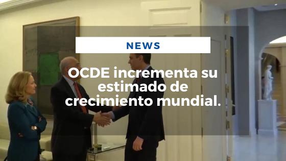 Mariano Aveledo Permuy Noticias Marzo 12 - Ocde Incrementa Su Estimado De Crecimiento Mundial
