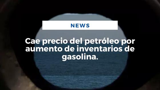 Mariano Aveledo Permuy Noticias Abril 08 - Cae precio del petróleo por aumento de inventarios de gasolina