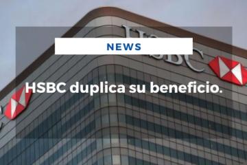 HSBC duplica su beneficio.