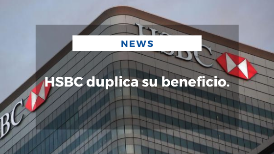 Mariano Aveledo Permuy Noticias Abril 28 - HSBC duplica su beneficio