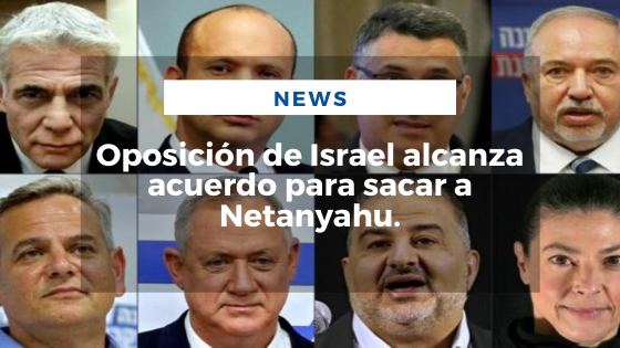 Mariano Aveledo Permuy Noticias Junio 03 - Oposición de Israel alcanza acuerdo para sacar a Netanyahu