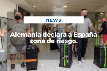 Alemania declara a España zona de riesgo.