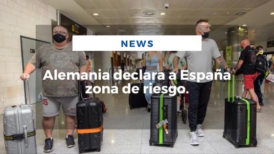 Mariano Aveledo Permuy Noticias Julio 09 - Alemania declara a España zona de riesgo