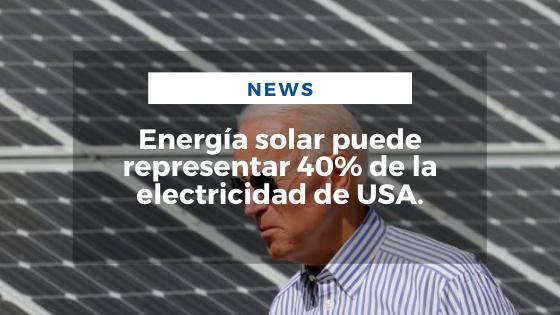 Mariano Aveledo Permuy Noticias Septiembre 8 - Energía solar puede representar 40% de la electricidad de USA